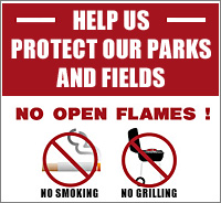 Protect Our Parks and Fields - No Open Flames